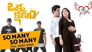 So Many So Many Full Video Song    Okka Kshanam    Allu Sirish, Surbhi , Seerat Kapoor