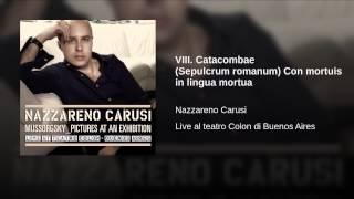 VIII. Catacombae (Sepulcrum romanum) Con mortuis in lingua mortua