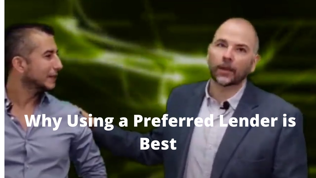 Why Using a Preferred Lender is Best