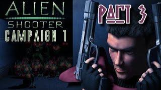Alien Shooter - Campaign 1 Walkthrough - Part 3