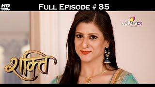 Shakti  - Full Episode 85 - With English Subtitles