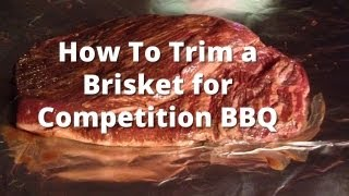 Trimming a Brisket for Competition BBQ - How To Trim a Beef Brisket thumbnail