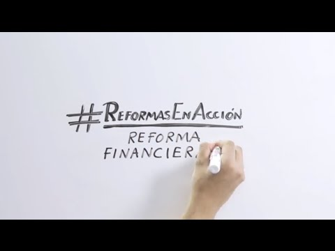 Whiteboard: Avances de la Reforma Financiera