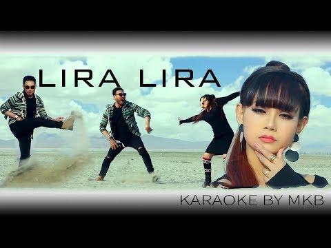 LIRA LIRA KARAOKE BY MKB