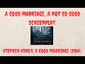 Stephen King's-A Good Marriage.