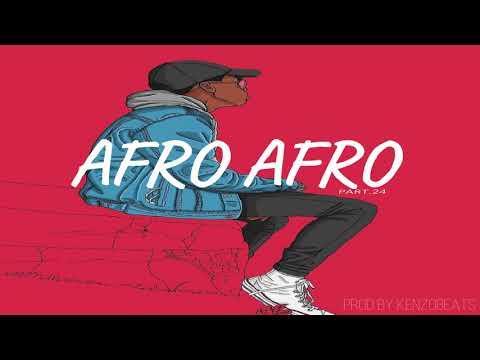 ϟ AFRO 💕 AFRO ϟ Instrumental Type NAZA ✘ 4KEUS ✘ KEBLACK  (PART.24) I(Prodby.KenzoBeats)
