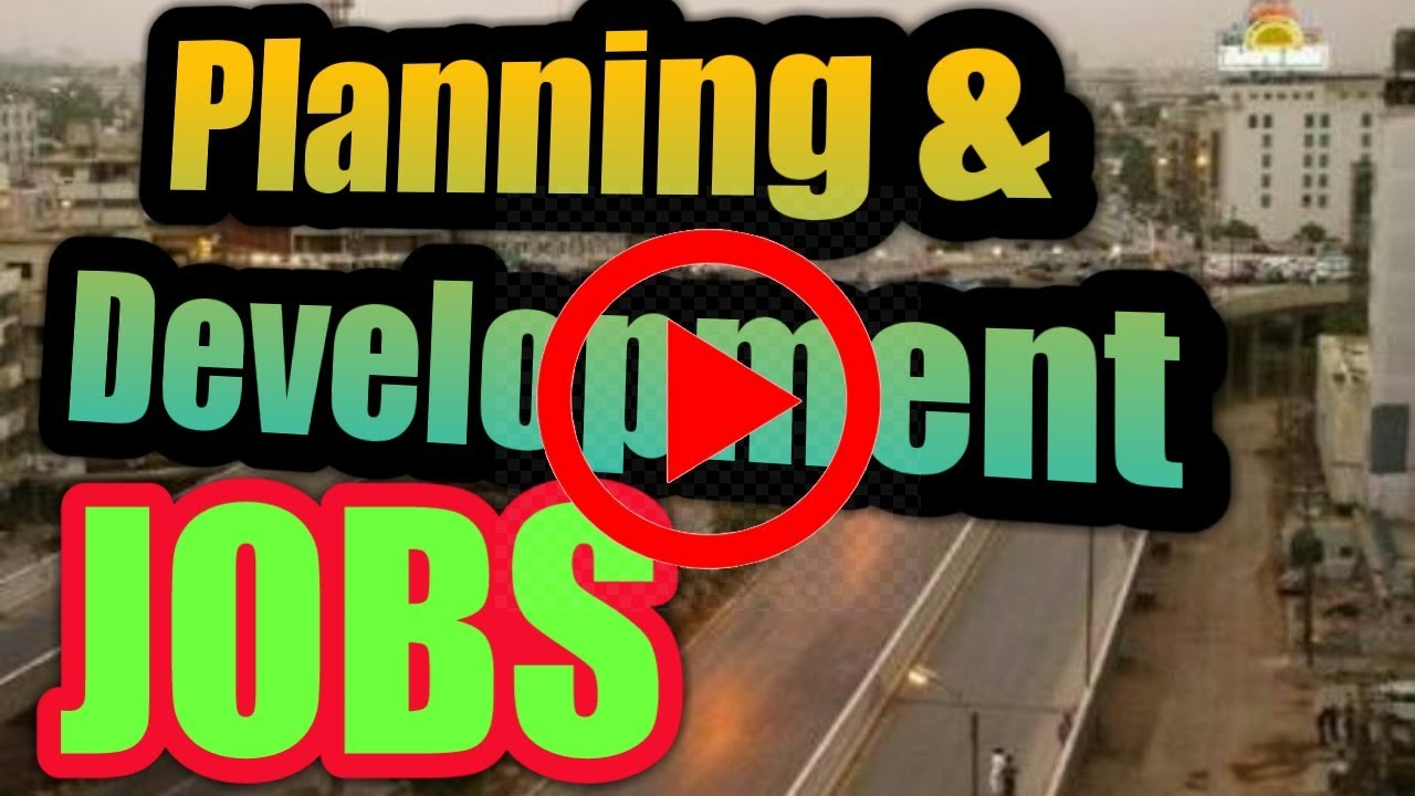 Image result for Planning And Development Department Jobs