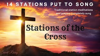 Stations Of The Cross Put to Song