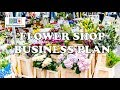 FLOWER SHOP BUSINESS PLAN - Template with example and sample