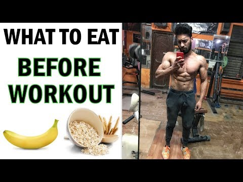 What To Eat Before A Gym Workout | Best Pre Workout Food | bodybuilding tips