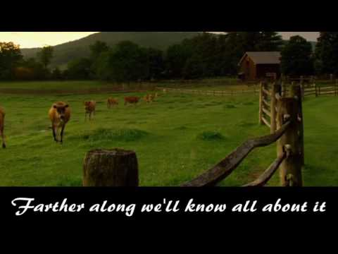 Brad Paisley Farther Along Lyrics