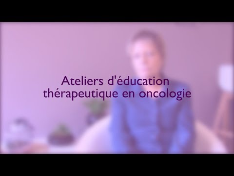 Ateliers d'éducation thérapeutique en oncologie : témoignages de patients ayant participé