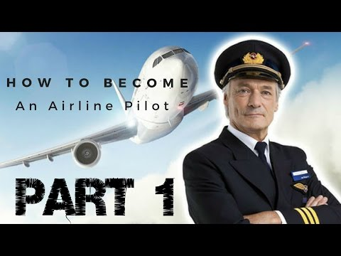 How To Become An Airline Pilot Fast | Part 1 ✔