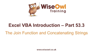 Excel VBA Introduction Part 53.3 - The Join Function and Concatenating Strings