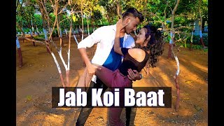 Jab Koi Baat - DJ Chetas   Full Video   Ft : Atif Aslam & Shirley Setia   Latest Romantic Songs 2018