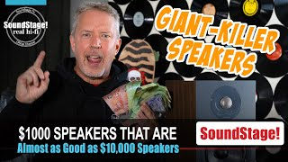 $1000 Speakers that Deliver 80% of the Sound of $10,000 Speakers - SoundStage! Real Hi-Fi (Ep:16)