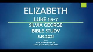 ELIZABETH - LUKE 1:5-7