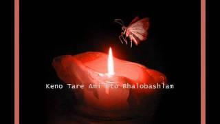 Keno Tare Ami Eto Bhalobashlam - Syed Abdul Hadi