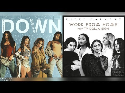 Down | Work From Home - Fifth Harmony, Ty Dolla $ign & Gucci Mane (Mashup)