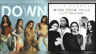 Down Work From Home Fifth Harmony, Ty Dolla ign Gucci Mane Mashup.mp3