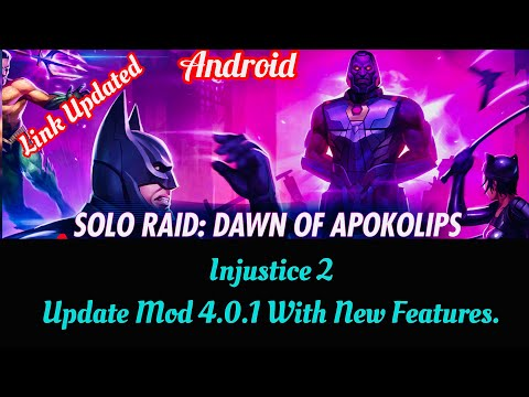 How To Install Injustice 2 Mobile Mod Update 4.0 | How To Download Injustice 2 Mod Android , Apk