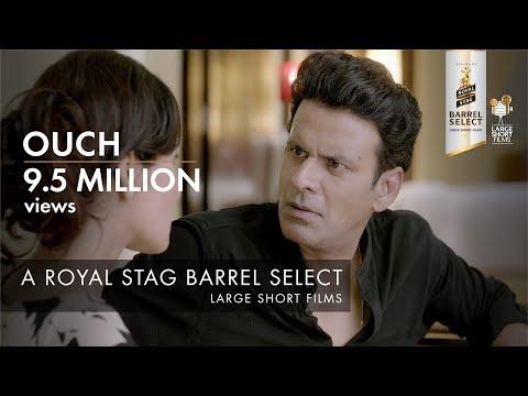 OUCH, A NEERAJ PANDEY SHORT STARRING MANOJ BAJPAYEE AND POOJA CHOPRA