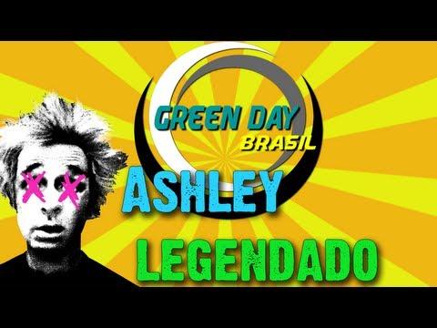 Green Day - Ashley Legendado PT-BR [HD]