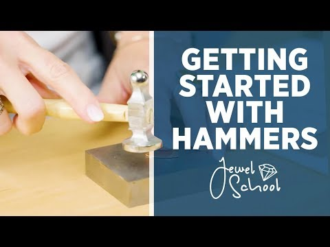 Getting Started with Hammers | Jewelry 101