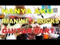 Hanya Aku - Imanine J-Rocks Guitar Part