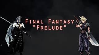 "Final Fantasy - ""Prelude"" (Metal Cover)"