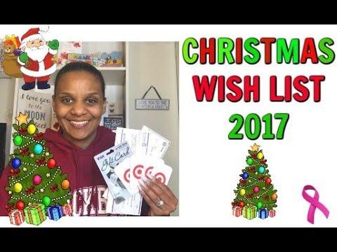 Christmas Wish List 2017  YouTube