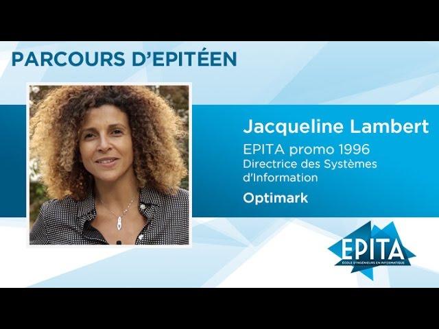 Parcours d'Epitéen - Jacqueline Lambert (promo 1996) - Optimark