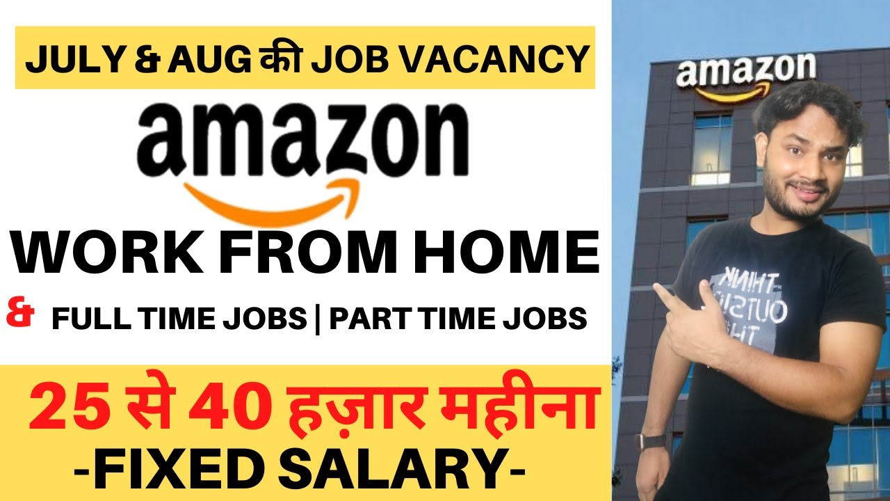 12,12 jobs in Amazon India for you AMAZON WORK FROM HOME   Work from home  jobs   Part time jobs