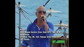 pitbull-hotel room service (Live mtv spring break 2010)