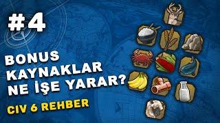 BONUS KAYNAKLAR NE İŞE YARAR - Civilization 6 Türkçe Rehber 4