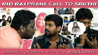 Black Sheep team Interview Part-1 | Rio Prank Call to Shruthi
