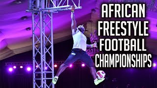 AFRICAN FREESTYLE FOOTBALL CHAMPIONSHIPS