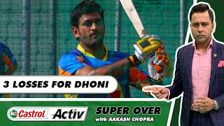 THREE straight LOSSES for MSD   HYDERABAD beat CHENNAI   Castrol Activ Super Over with Aakash Chopra