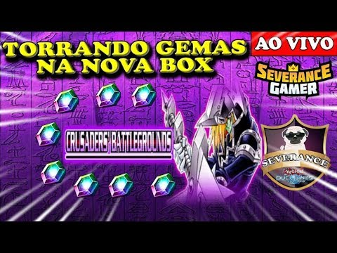 🔴 GASTANDO GEMAS NA NOVA BOX CRUSADERS BATTLEGROUNDS - Yu-Gi-Oh! Duel Links
