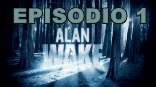 Alan Wake - Episodio 1