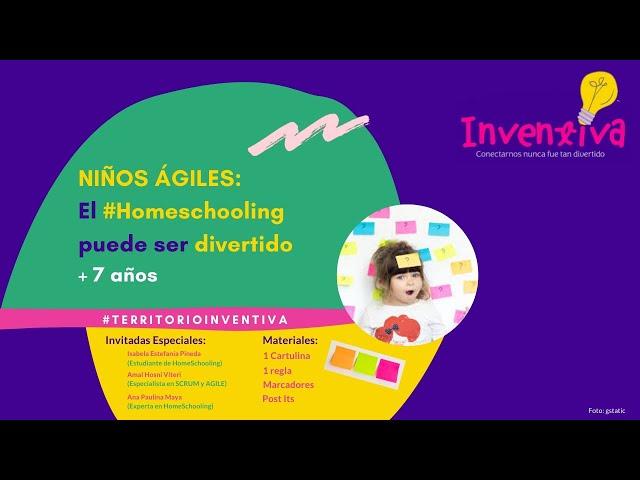INVENTIVA | #Homeschooling divertido con métodos ágiles #SCRUM