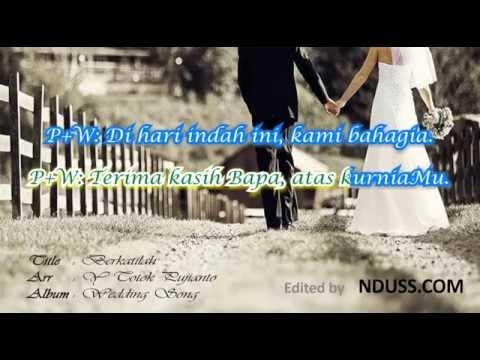 Berkatilah - Totok Pujianto (Lagu Pernikahan Rohani + Lirik)