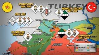 11 июля 2018. Военная обстановка в Сирии. Атаки курдских отрядов YPG на протурецкие силы.
