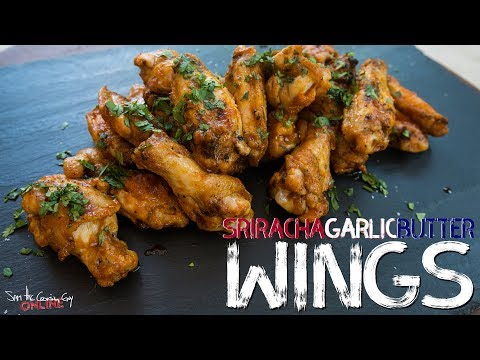 Simple Grilled Sriracha Garlic Butter Wings   SAM THE COOKING GUY