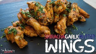 Simple Grilled Sriracha Garlic Butter Wings | SAM THE COOKING GUY