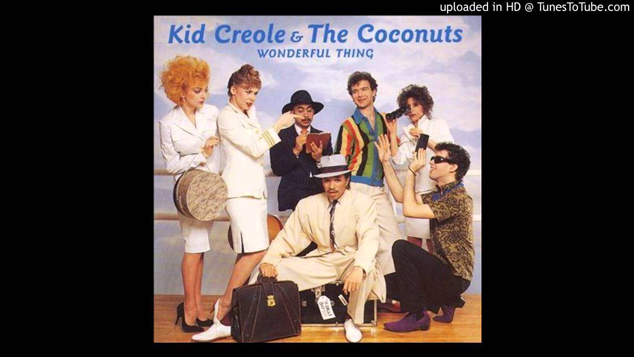 Kid Creole The Coconuts Mister Softee Yolanda