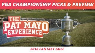 Fantasy Golf Picks - 2018 PGA Championship Picks, Preview, Odds & One and Done