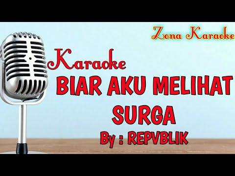 karaoke-biar-aku-melihat-surga-(repvblik)