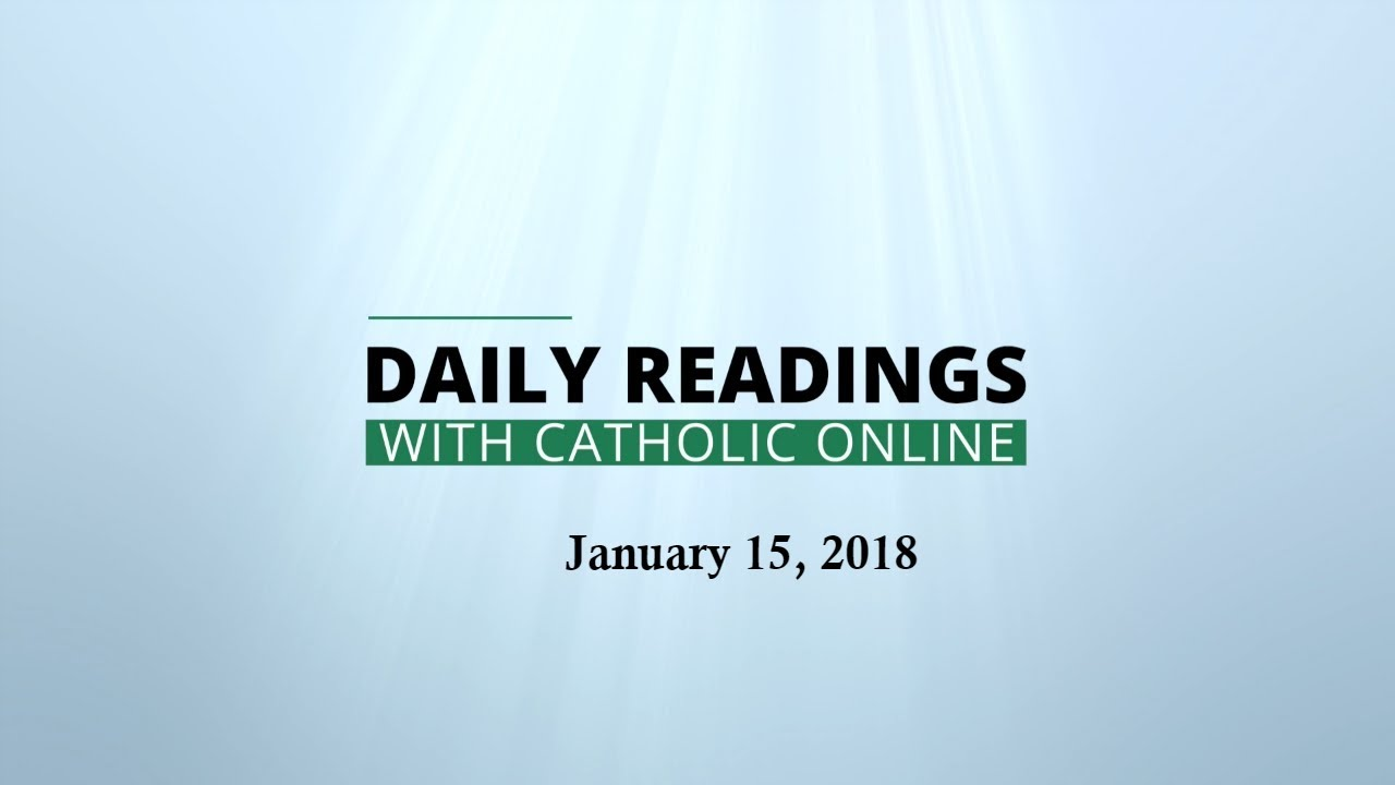 Daily Reading For Monday January 15th 2018 HD