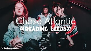 Interview: Chase Atlantic @ Reading Festival 2018 | Ticketmaster UK